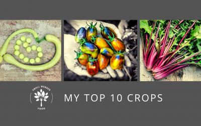A Few of My Favorite….Crops